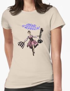 The Sound Of Prozac Womens Fitted T-Shirt