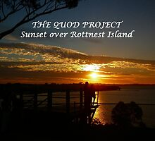 THE QUOD PROJECT - Sunset over Rottnest Island by Wilhelmina