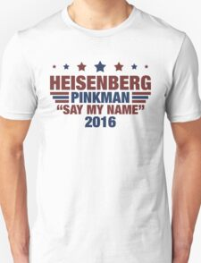 Heisenberg, Pinkman Say My Name 2016 T-Shirt