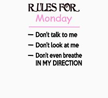 Rules For Monday Unisex T-Shirt