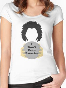 I Don't Even Exercise Women's Fitted Scoop T-Shirt