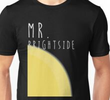 Mr Brightside Unisex T-Shirt