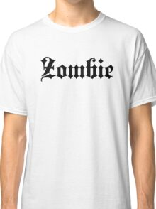 ZombieHIPPY • Zombie (Black) Classic T-Shirt