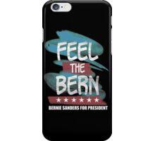 Feel The Bern (Bernie Sanders For President) iPhone Case/Skin