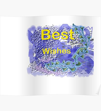 Best Wishes. Greetings Card. Poster