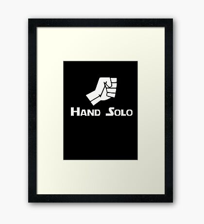 Hand Solo Type Parody Framed Print
