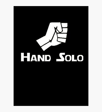 Hand Solo Type Parody Photographic Print