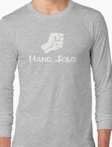Hand Solo Type Parody Long Sleeve T-Shirt