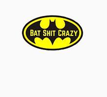 Bat Shit Crazy T-Shirt