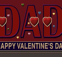 'DAD', Valentine, Caption Greeting Card by luvapples downunder/ Norval Arbogast