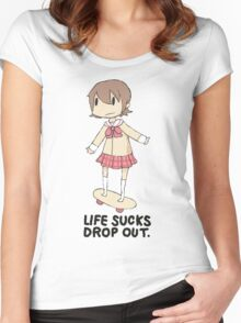 life sucks drop out Women's Fitted Scoop T-Shirt