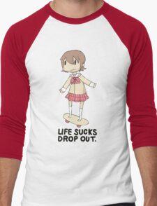 life sucks drop out Men's Baseball ¾ T-Shirt