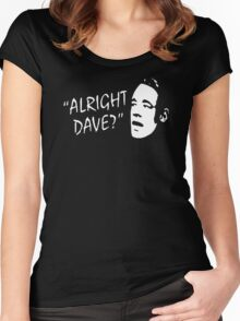 ALRIGHT DAVE T SHIRT ONLY FOOLS AND HORSES FUNNY Women's Fitted Scoop T-Shirt