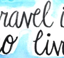 To Travel Sticker