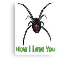 How I Love You Canvas Print