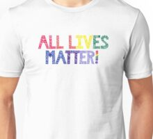 Rainbow Henna Zendoodle All Lives Matter! Unisex T-Shirt