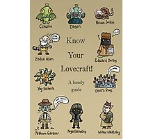 Know Your Lovecraft! Photographic Print