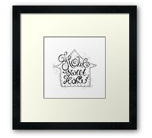Home sweet home.  Framed Print