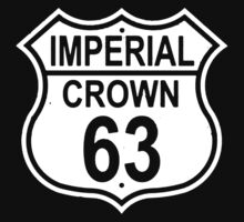 Highway Route Sign 1963 Imperial Crown Image On Front And Back Kids Clothes
