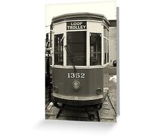 Loop Trolley Greeting Card