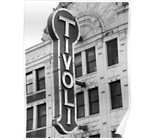 Tivoli Theater Sign Poster