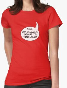 Common sense Womens Fitted T-Shirt