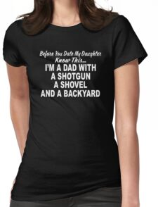 Shotgun Dad Fathers Day Gift Womens Fitted T-Shirt