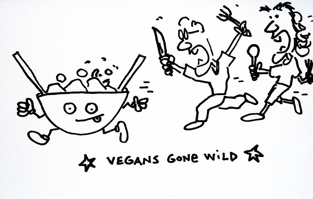 vegans gone wild by Ollie Brock