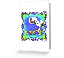 be kind Greeting Card