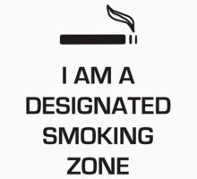 Designated Smoking Zone (Black Print) by gman4000