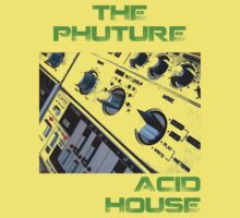 The Phuture Acid House by (Particle) Quark