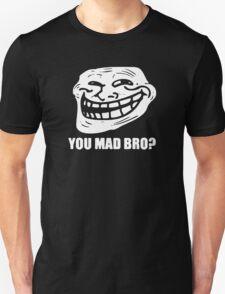 Troll Face Meme You Mad Bro T-Shirt