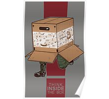 Think INSIDE the box. Poster