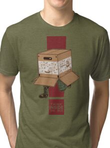 Think INSIDE the box. Tri-blend T-Shirt