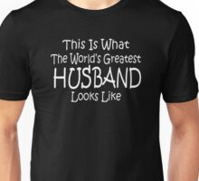 Worlds Greatest HUSBAND Funny Fathers Birthday Valentines Day Unisex T-Shirt