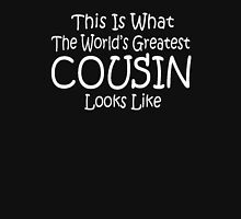 World's Greatest Cousin Mothers Fathers Day Birthday Anniversary Unisex T-Shirt