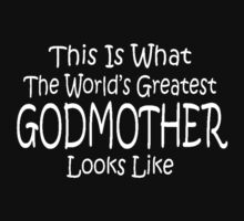 Worlds Greatest GODMOTHER Mothers Day Birthday Gift Kids Clothes