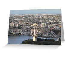 Brisbane Bridges - Story Bridge and Gateway Bridge Greeting Card