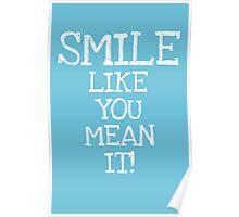 smile chalk Poster