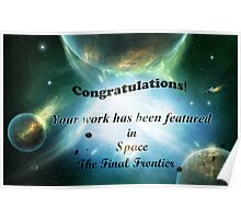 Space the Final Frontier Banner Poster