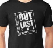Out Last The Competition - White Unisex T-Shirt