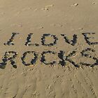 I Love Rocks by Sharon Williams