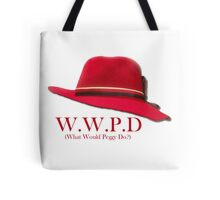 What Would Peggy Do? Tote Bag