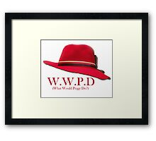 What Would Peggy Do? Framed Print