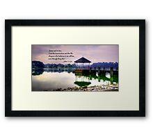 Life, water pierce Framed Print