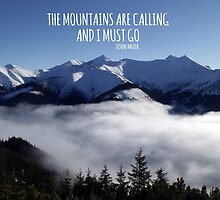 The Mountains Are Calling. by TASHARTS