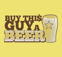 Buy this GUY a BEER! with pint glass Baby Tee
