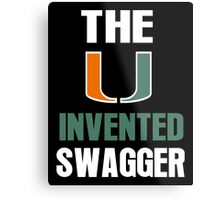 The U Invented Swagger Miami Canes Metal Print