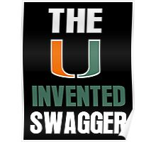 The U Invented Swagger Miami Canes Poster