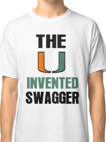 The U Invented Swagger Miami Canes Classic T-Shirt